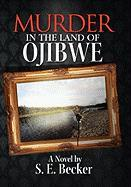 Murder in the Land of Ojibwe