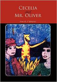 Cecelia And Mr. Oliver - Dana M. H. Mockosher