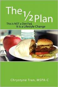 The 1/2 Plan - Chrystyne Tran
