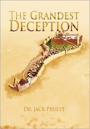 The Grandest Deception - Jack Pruett