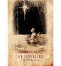 The Loneliest Shepherd - Richard Foster