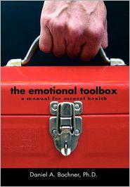 The Emotional Toolbox - Daniel A. Ph.D. Bochner
