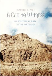 A Call To Witness - Clarence G. Page