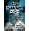 Entering the Recovery Zone - Dr David Dunning