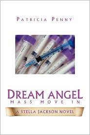 Dream Angel Mass Move in - Patricia Penny