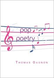 Pop Poetry - Thomas Gagnon