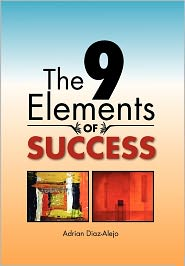 The 9 Elements of Success - Adrian Diaz-Alejo