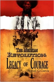 The Mexican Revolution - Neftal  G. Garc A