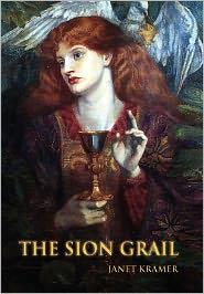 The Sion Grail - Janet Kramer