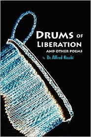 Drums Of Liberation - Alfred Kisubi, Dr Alfred Kisubi