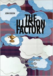 The Illusion Factory - John Golden