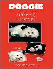Doggie Shower Anyone?? - Christina High