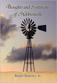 Thoughts and Sentiments of Hebbronville
