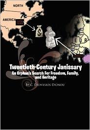 Twentieth-Century Janissary - C. Dionysios Dionou