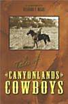 Tales of Canyonlands Cowboys