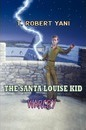 The Santa Louise Kid - Warcry - T Robert Yani