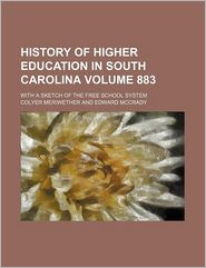 History Of Higher Education In South Carolina - Colyer Meriwether
