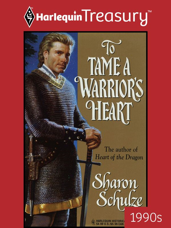 To Tame a Warrior's Heart - Harlequin Treasury-Harlequin Historicals 90s