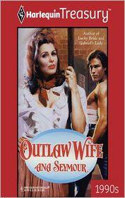 Outlaw Wife - Ana Seymour