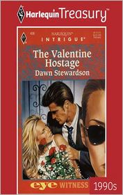 The Valentine Hostage - DAWN STEWARDSON