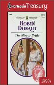 The Mirror Bride - Robyn Donald
