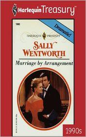 Marriage by Arrangement - Sally Wentworth
