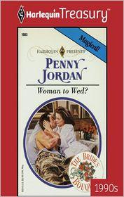Woman to Wed? - Penny Jordan