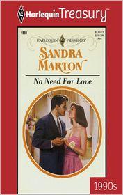 No Need for Love - Sandra Marton