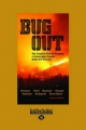 Bug Out - Scott Williams