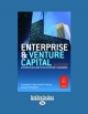 Enterprise and Venture Capital - Tom Richardson; Christopher Golis; Patrick Mooney