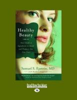 Healthy Beauty: Your Guide to Ingredients to Avoid and Products You Can Trust (Large Print 16pt)