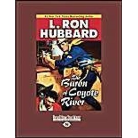 The Baron of Coyote River (Large Print 16pt) - L. Ron Hubbard