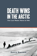 Death Wins in the Arctic - Kerry Karram