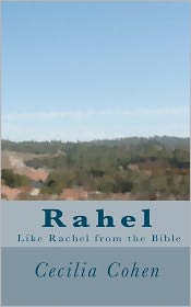 Rahel, like Rachel from the Bible - Cecilia Cohen