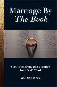 Marriage by the Book - Rev Tony Burrow