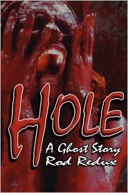Hole: A Ghost Story - Rod Redux
