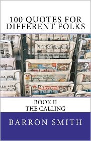 100 Quotes for Different Folks (Book II) - MR Barron Smith