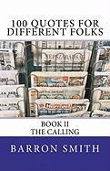 100 Quotes for Different Folks (Book II)