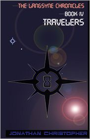 The Langsyne Chronicles Book Iv Travelers - Jonathan Christopher