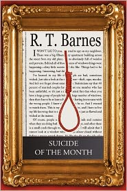 Suicide of the Month - MR R. T. Barnes
