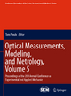 Optical Measurements, Modeling, and Metrology, Volume 5 - Tom Proulx