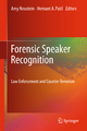 Forensic Speaker Recognition - Amy Neustein;  Amy Neustein;  Hemant A. Patil;  Hemant A. Patil