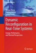 Dynamic Reconfiguration in Real-Time Systems - Prabhat Mishra, Sanjay Ranka, Weixun Wang
