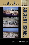 The A to Z of Ancient Israel - Niels Peter Lemche