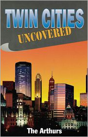 Twin Cities Uncovered - The Arthurs