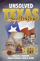 Unsolved Texas Mysteries - Wallace O. Chariton;  Kevin Young;  Charlie Eckhardt