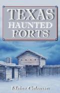 Texas Haunted Forts - Elaine Coleman