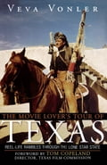 The Movie Lover's Tour of Texas - Veva Vonler