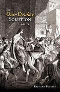 The One-Donkey Solution: A Satire