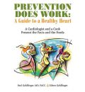 Prevention Does Work - Facc Paul Goldfinger MD